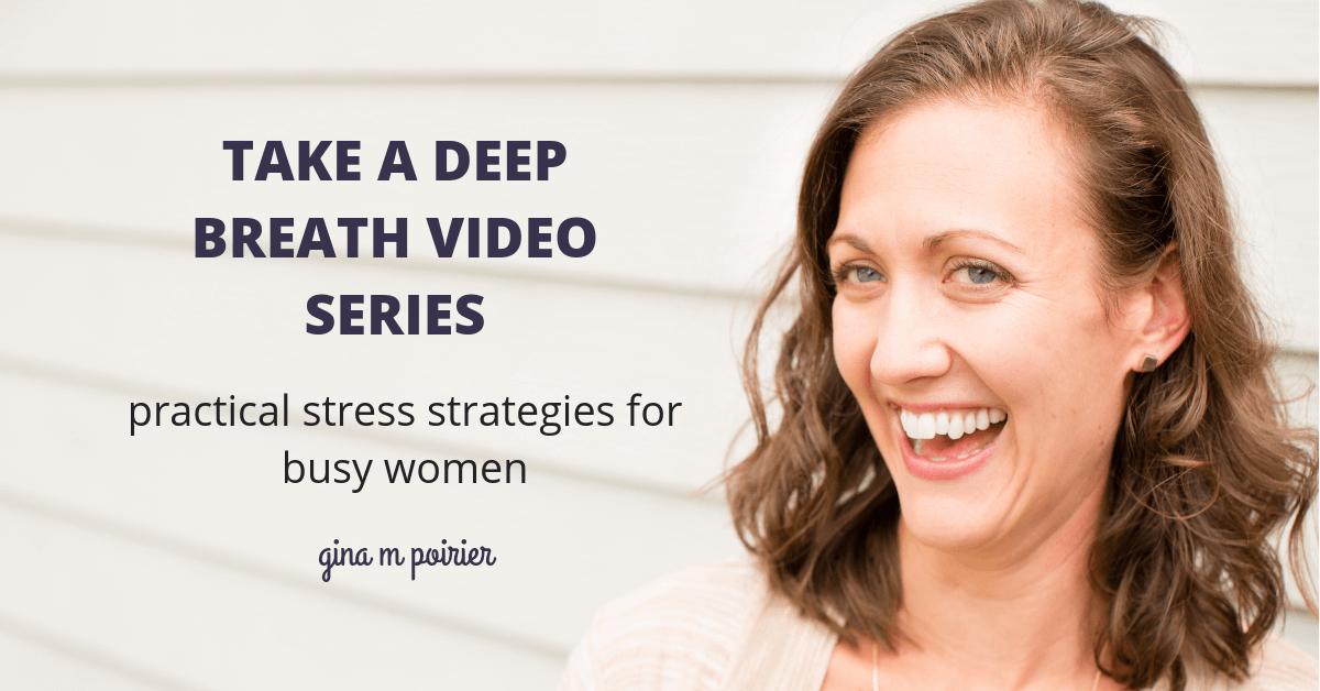 Take a Deep Breath Video Series